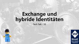 Cover Tech Talk 10 - Exchange Server und hybride Identitäten