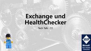 Cover Tech Talk 11 - Exchange Server und HealthChecker.ps1