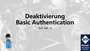 Cover Teah Talk 6 - Deaktivierung Basic Authentication in Exchange Online