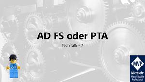 Cover Tech Talk 7 - ADFS oder PTA?